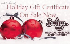 A Better Way Massage & Acupuncture Holiday Gift Certificate Sale